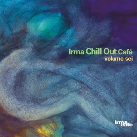 Chill Out Cafe Vol. 6